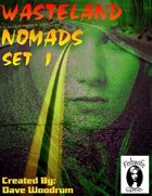 Wasteland Nomads, Set 1