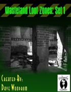 Wasteland Loot Zones, Set 1