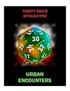 Thirty Sider Apocalypse: Urban Encounters