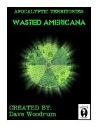 Apocalyptic Territories: Wasted Americana