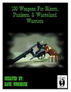 100 Weapons For Bikers, Punkers, & Wasteland Warriors