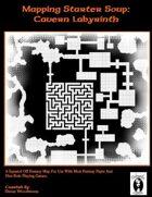 Mapping Starter Soup: Cavern Labyrinth