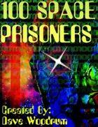 100 Space Prisoners