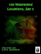 100 Wasteland Locations, Set 3