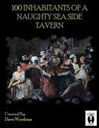 100 Inhabitants Of A Naughty Sea Side Tavern