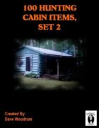 100 Hunting Cabin Items, Set 2