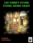 100 Thrift Store Items, More Crap!