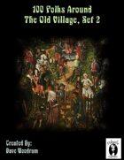 100 Folks Around The Old Village, Set 2