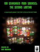 100 Scavenged Food Sources- The Second Looting