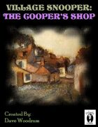 Village Snooper: The Cooper's Shop