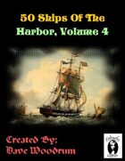 50 Ships Of The Harbor, Volume 4
