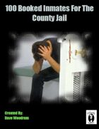 100 Booked Inmates For The County Jail