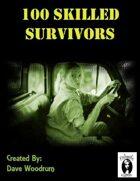 100 Skilled Survivors