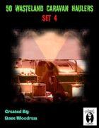 50 Wasteland Caravan Haulers Set 4
