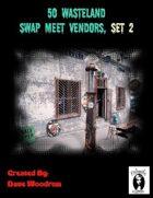 50 Wasteland Swap Meet Traders, Set 2