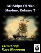 50 Ships Of The Harbor, Volume 7