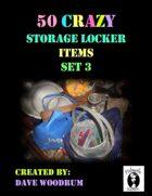 50 Crazy Storage Locker Items, Set 3