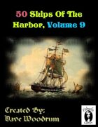 50 Ships Of The Harbor, Volume 9