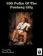 100 Fantasy City Folk