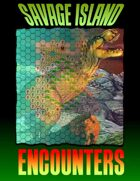 Savage Island Encounters