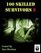 100 Skilled Survivors 3