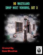 50 Wasteland Swap Meet Traders, Set 3