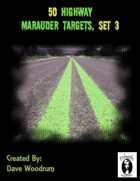 50 Highway Marauder Targets, Set 3