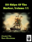 50 Ships Of The Harbor, Volume 11