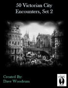50 Victorian City Encounters, Set 2