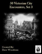 50 Victorian City Encounters, Set 3