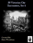50 Victorian City Encounters, Set 4