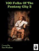 100 Fantasy City Folk 2