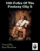 100 Fantasy City Folk 3