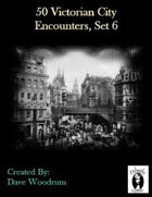 50 Victorian City Encounters, Set 6
