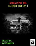 Apocalypse 100: Abandoned Home Loot 1