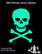 100 Pirate Crew Mates