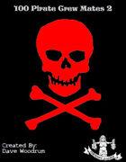 100 Pirate Crew Mates 2