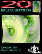 20 Hallucinations 2