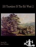 100 Travelers of the Old West 2