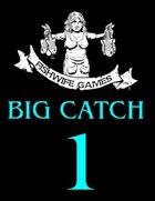 Fishwife Games Big Catch 1 [BUNDLE]