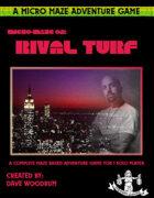 Micro Maze 02: Rival Turf (Solo Game)