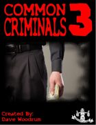 Common Criminals: Series 3