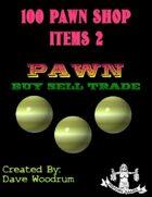 100 Pawn Shop Items 2