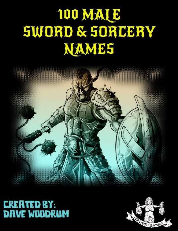 100 Male Sword & Sorcery Names - Fishwife Games | Fantasy Lists |  DriveThruRPG com