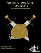 50 Pick Pocket Targets (Fantasy Genre)