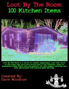 Loot By The Room: 100 Kitchen Items