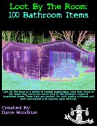 Loot By The Room: 100 Bathroom Items