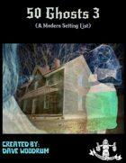 50 Ghosts 3 (Modern Setting)
