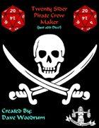 Twenty Sider Pirate Crew Maker