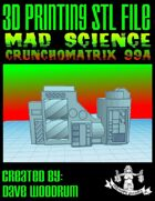 Mad Science: Crunchomatrix 99A (3D Printing)